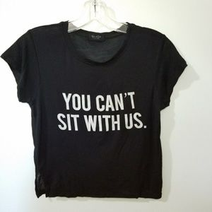 Mean Girls crop tee You Can't Sit With Us graphic